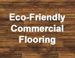 Eco-Friendly Commercial Flooring